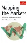 Mapping the Markets: A Guide to Stock Market Analysis - Deborah Owen, Robin Griffiths