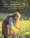 The Herbalist's Way: The Art and Practice of Healing with Plant Medicines - Nancy Phillips, Michael Phillips