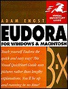 Eudora for Windows & Macintosh Visual QuickStart Guide - Adam Engst