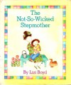 The Not-So-Wicked Stepmother - Lizi Boyd