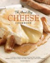 The Great Big Cheese Cookbook - Running Press, Running Press