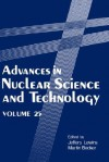 Advances in Nuclear Science and Technology: Volume 21 - Jeffery Lewins, M. Becker, Constantin Zopounidis