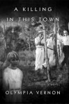 A Killing in This Town - Olympia Vernon