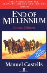 End of Millennium: The Information Age: Economy, Society and Culture , Volume III - Manuel Castells