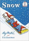 Snow (Beginner Books) - Roy McKie, P.D. Eastman