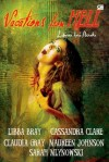 Vacations from Hell - Liburan Dari Neraka - Libba Bray, Maureen Johnson, Claudia Gray, Cassandra Clare