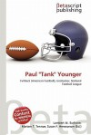 "Paul ""Tank"" Younger - Lambert M. Surhone, Mariam T. Tennoe, Susan F. Henssonow"