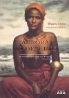Aurora no Deserto - Waris Dirie, Jeanne D'Haem, Manuel Marques