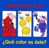 What Color Is It? / Que color es este? - Pamela Zagarenski