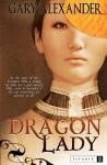 Dragon Lady - Gary Alexander