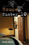 The House at Number 10 - Dorothy Johnston