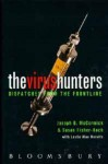 The Virus Hunters: Dispatches From The Frontline - Joseph B. McCormick