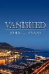 Vanished - John Evans