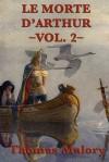 Le Morte D'Arthur -Vol. 2- - Thomas Malory
