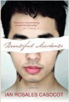 Beautiful Accidents: Stories - Ian Rosales Casocot, Timothy Montes