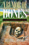 A Rumor of Bones - Beverly Connor