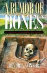 A Rumor of Bones - Beverly Connor