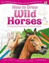 How to Draw Wild Horses. - Lisa Regan