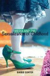 Media and the Sexualization of Childhood - Barrie Gunter