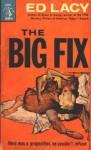 The Big Fix - Ed Lacy