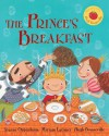 The Prince's Breakfast - Joanne Oppenheim, Miriam Latimer, Hugh Bonneville
