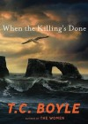 When the Killing's Done (Audio) - T.C. Boyle