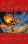 Through the Darkness (Darkness, Book 3) - Harry Turtledove