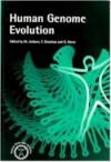 Human Genome Evolution (Human Molecular Genetics) - Michael S. Jackson, Tom Strachan