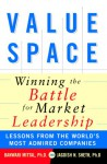 Valuespace: Winning the Battle for Market Leadership - Banwari Mittal, Jagdish N. Sheth