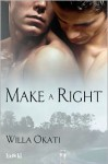 Make a Right - Willa Okati