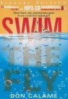 Swim the Fly - Don Calame, Nick Podehl