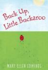Buck Up, Little Buckaroo - Mary Ellen Edmunds