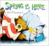 Spring Is Here - Will Hillenbrand