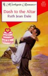 Dash to the Altar - Ruth Jean Dale