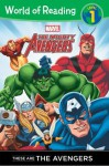 Avengers, Mighty (Classic): These are The Avengers Level 1 Reader (World of Reading) - Thomas Macri