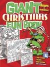 Giant Christmas Fun Book - Dover Publications Inc.