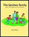 The Sanchez Family - Bob Rich, Nancy Shrewsbury Nadel