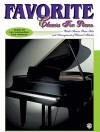 Favorite Classics for Piano, Vol 3: World Famous Piano Solos and Arrangements of Classical Melodies, Book & CD [With CD] - Alfred A. Knopf Publishing Company, Robert Schultz, Warner Brothers Publications, Andy Selby