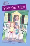 Back Yard Angel - Judy Delton, Jill Weber
