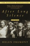 After Long Silence: A Woman's Search For Her Family's Secret Identity - Helen Fremont