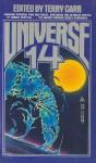 Universe 14 - Kim Stanley Robinson, Robert Silverberg, Pat Murphy, Gregory Benford, Terry Carr, Sharon N. Farber, Carter Scholz, Molly Gloss, Joel Richards, Lucas Shepard
