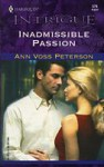 Inadmissible Passion - Ann Voss Peterson