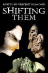 Shifting Them - B.A. Tortuga, Vincent Diamond