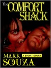 The Comfort Shack - Mark Souza
