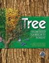 Tree: From Seed to Mighty Forest. David Burnie - Burnie, David Burnie