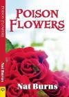 Poison Flowers - Nat Burns
