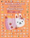 Donde Esta Moshi Fresa Princesa? - Various