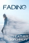 Fading - Heather Kirchhoff