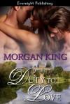 Duty to Love - Morgan King
