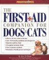 The First Aid Companion for Dogs & Cats - Amy D. Shojai